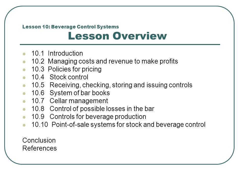Lesson 10: Beverage Control Systems Lesson Overview
