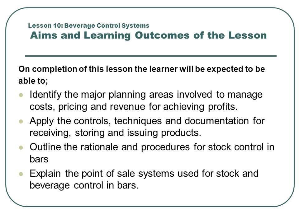 Outline the rationale and procedures for stock control in bars