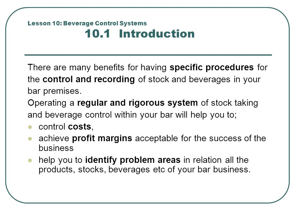 Lesson 10: Beverage Control Systems 10.1 Introduction