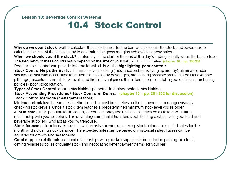 Lesson 10: Beverage Control Systems 10.4 Stock Control