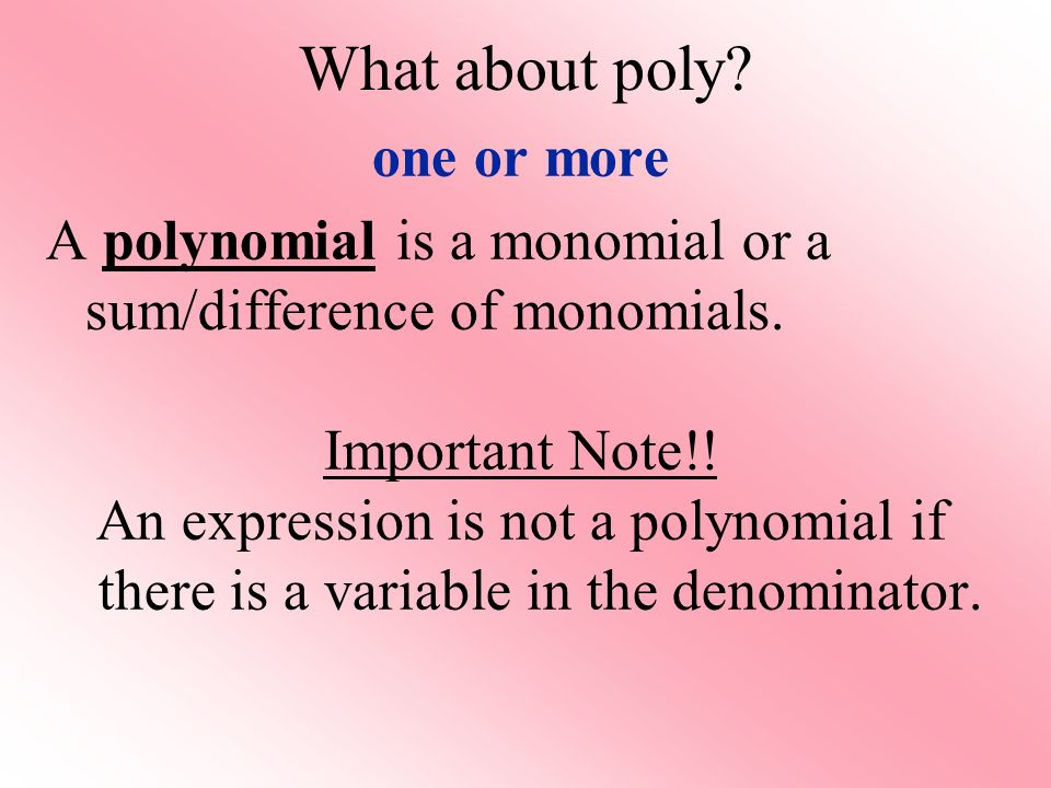 What about poly one or more