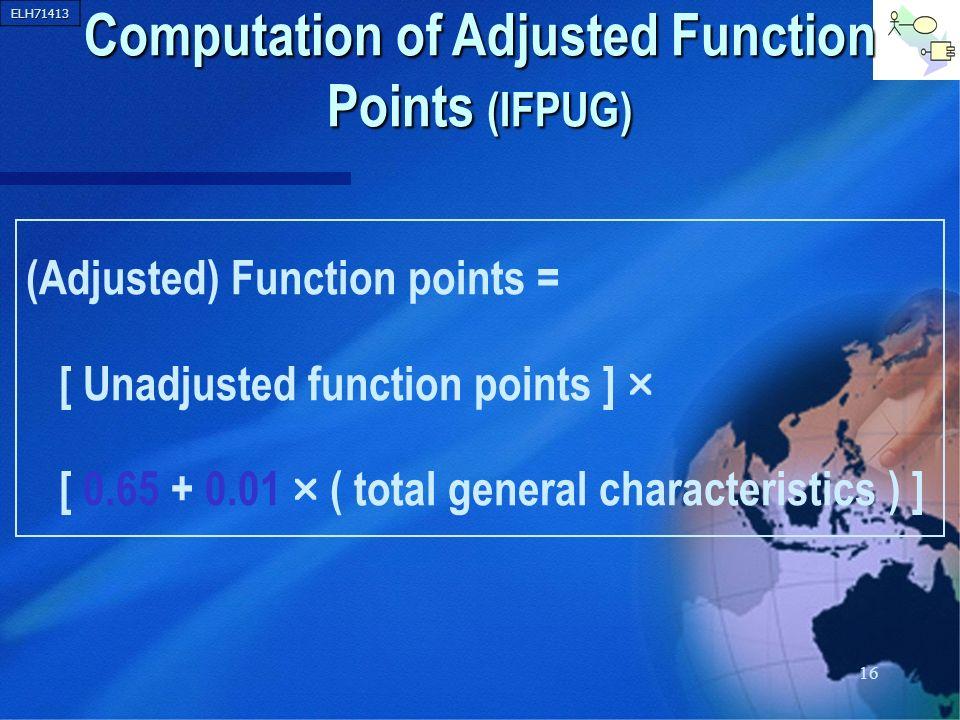 Computation of Adjusted Function Points (IFPUG)