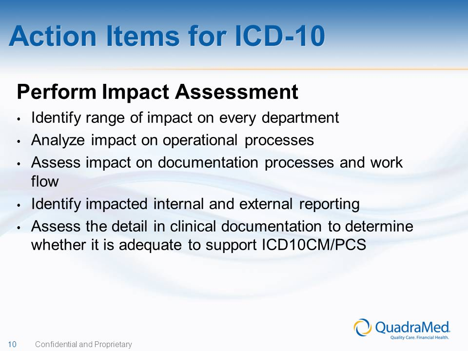 Action Items for ICD-10 Perform Impact Assessment