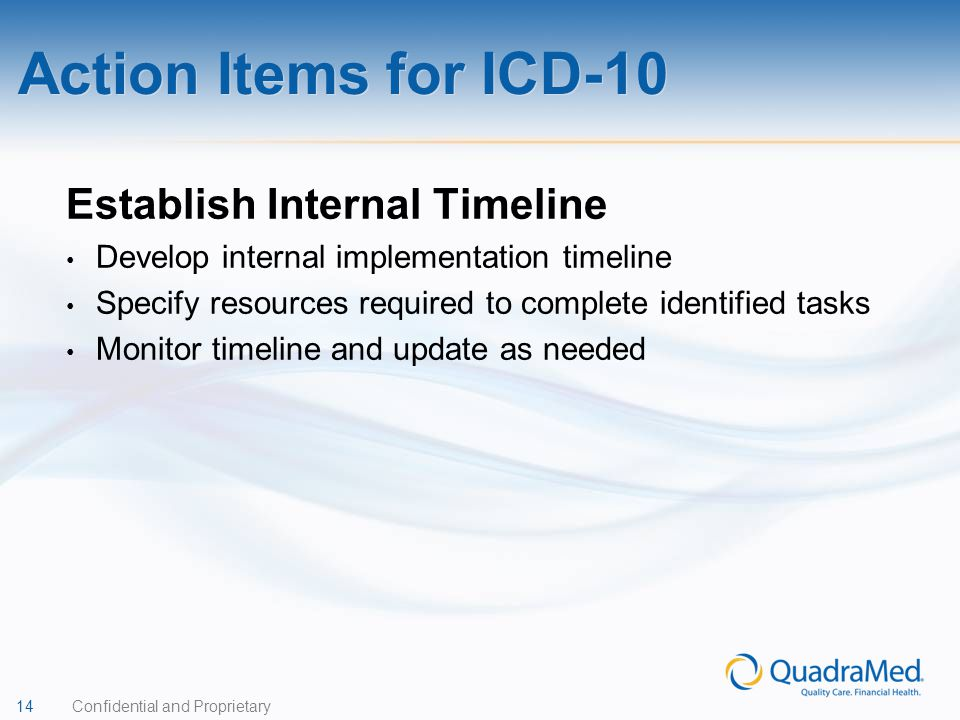 Action Items for ICD-10 Establish Internal Timeline