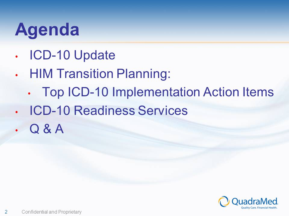 Agenda ICD-10 Update HIM Transition Planning: