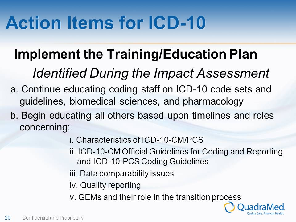 Action Items for ICD-10 Implement the Training/Education Plan