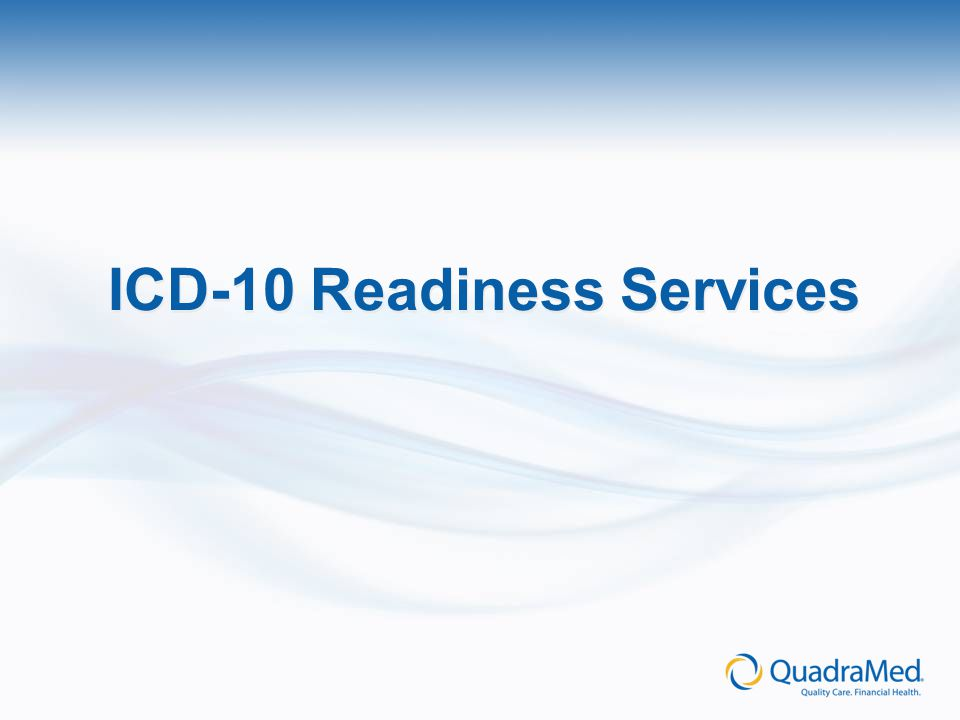 ICD-10 Readiness Services