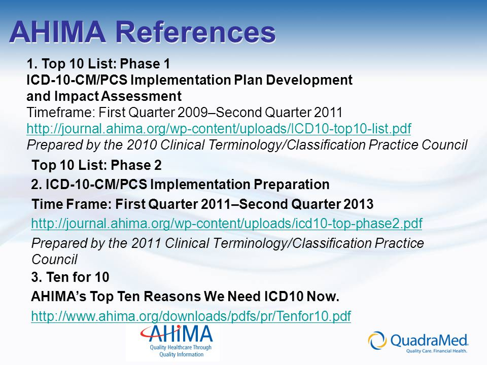 AHIMA References 1. Top 10 List: Phase 1