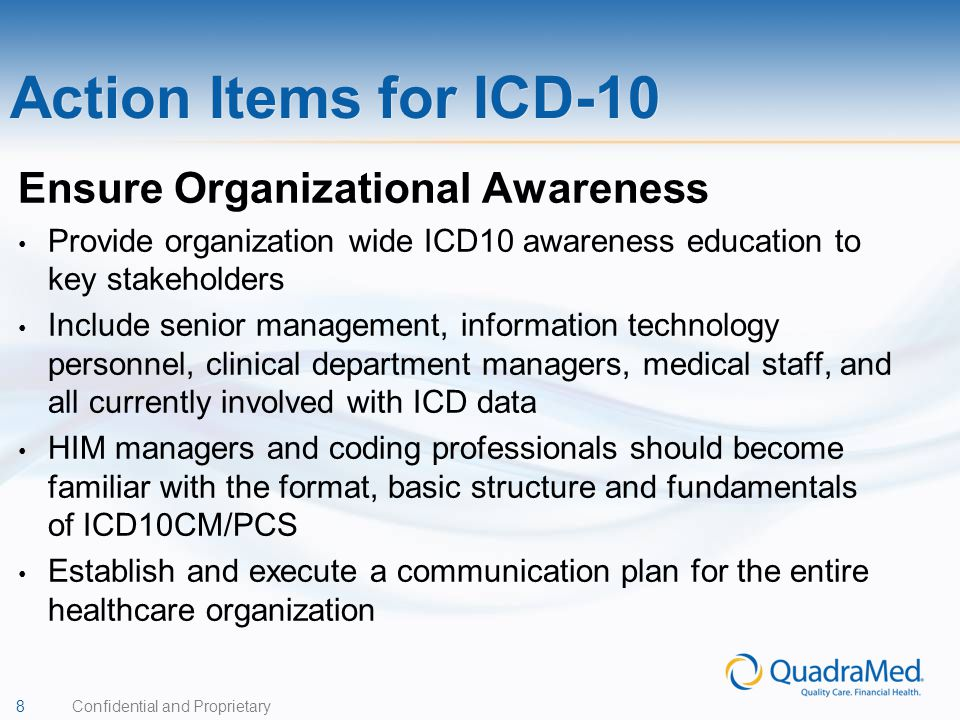 Action Items for ICD-10 Ensure Organizational Awareness