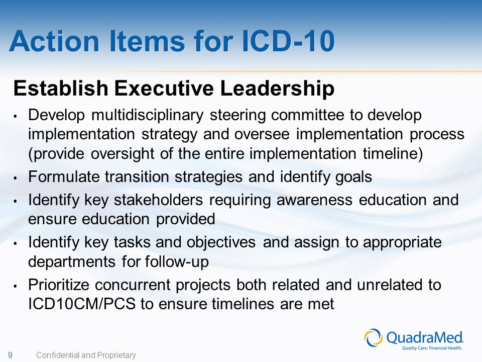 Action Items for ICD-10 Establish Executive Leadership