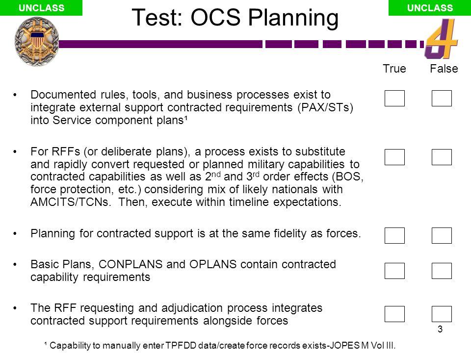 Test: OCS Planning True False