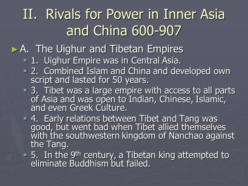 II. Rivals for Power in Inner Asia and China 600-907