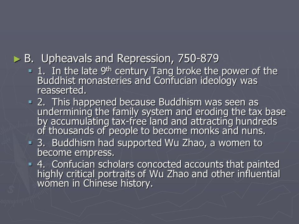 B. Upheavals and Repression, 750-879