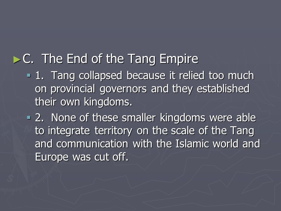 C. The End of the Tang Empire