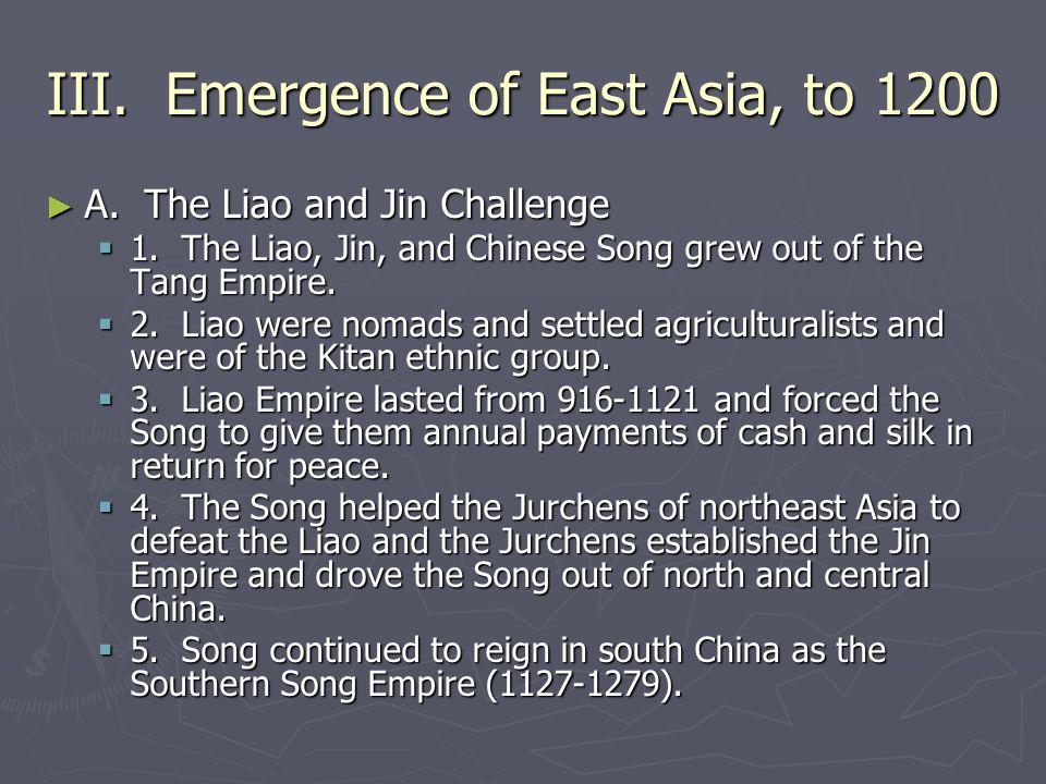 III. Emergence of East Asia, to 1200