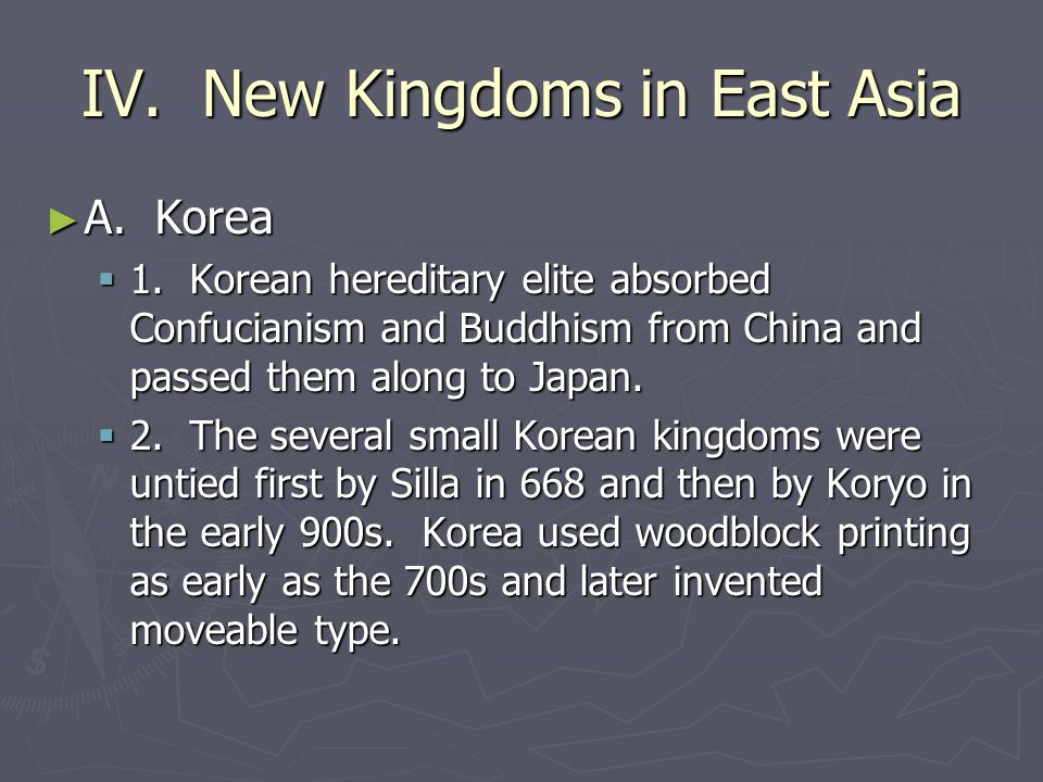 IV. New Kingdoms in East Asia
