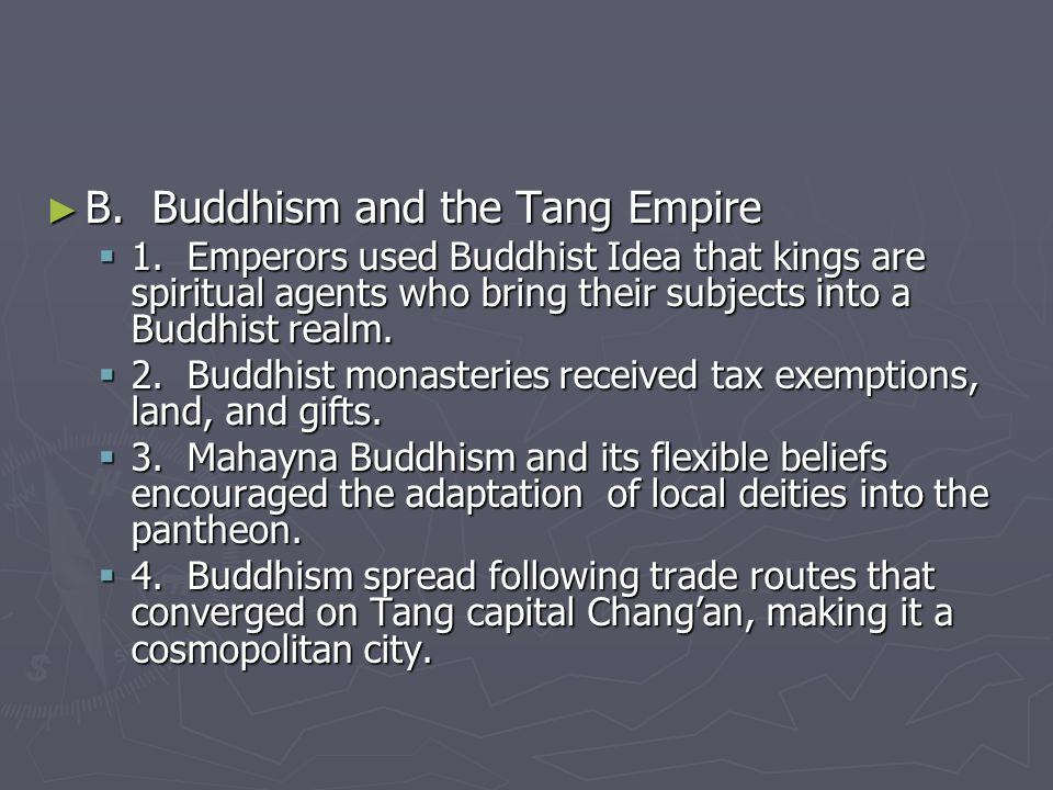 B. Buddhism and the Tang Empire