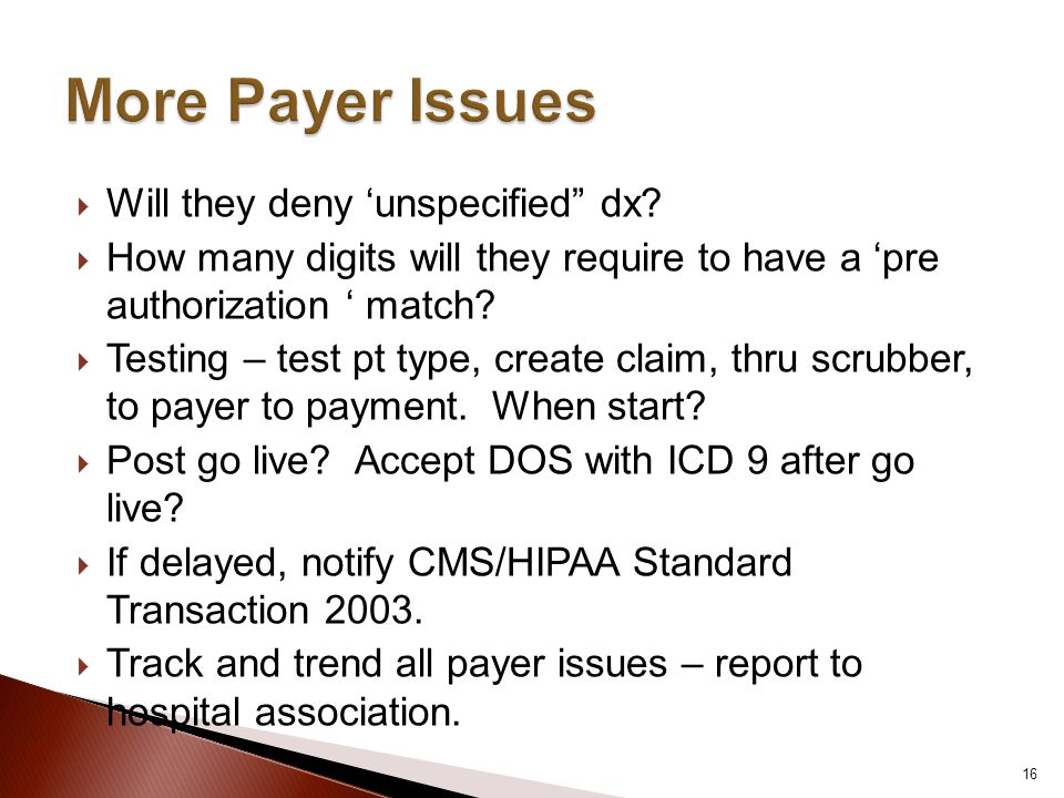 More Payer Issues Will they deny 'unspecified dx