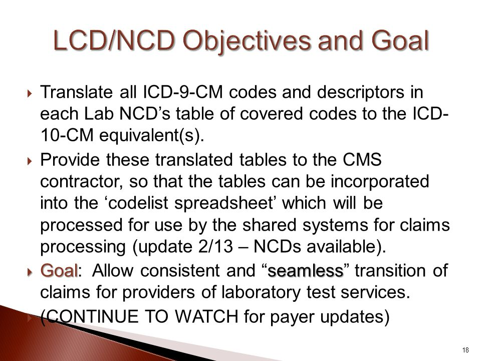 LCD/NCD Objectives and Goal