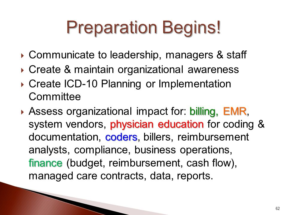 Preparation Begins! Communicate to leadership, managers & staff
