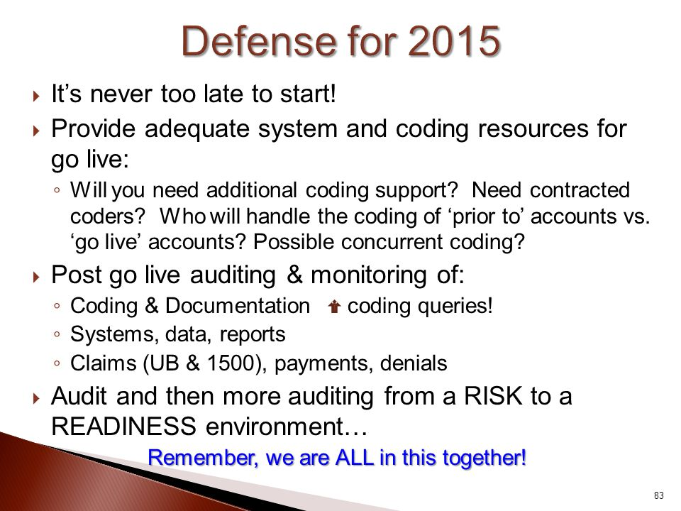 Defense for 2015 It's never too late to start!