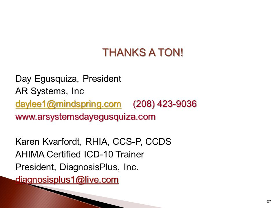 THANKS A TON! Day Egusquiza, President AR Systems, Inc