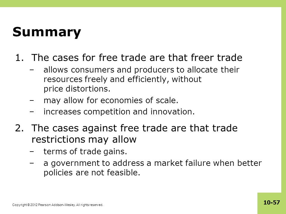 Summary The cases for free trade are that freer trade