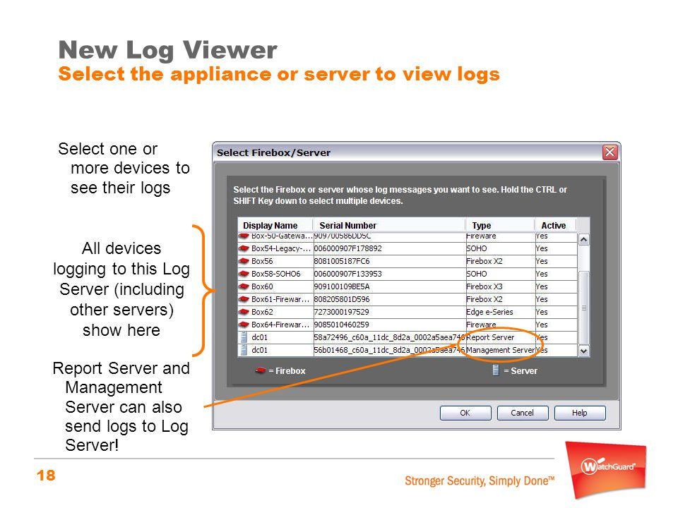 New Log Viewer Select the appliance or server to view logs