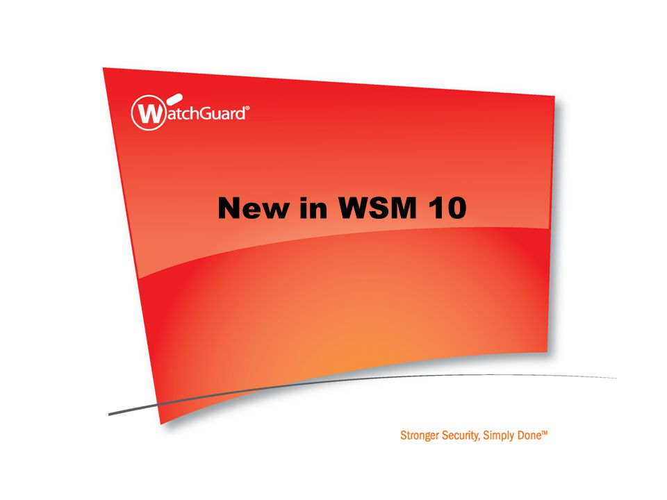 New in WSM 10