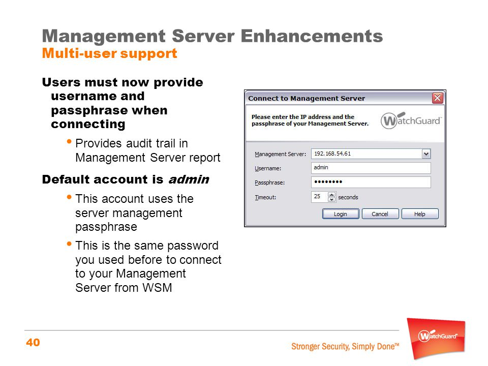 Management Server Enhancements Multi-user support