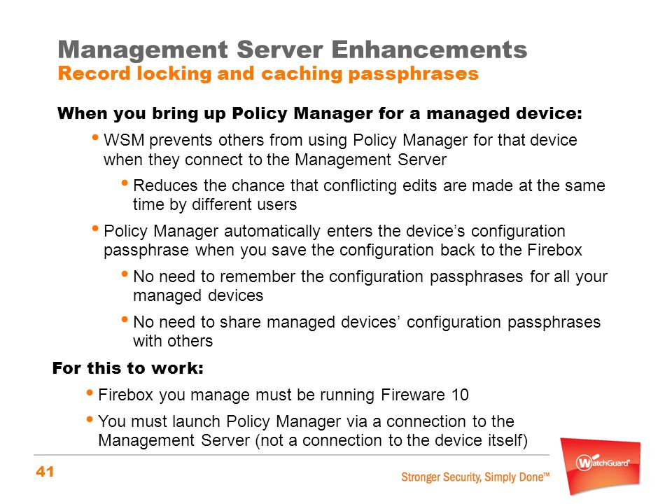 Management Server Enhancements Record locking and caching passphrases