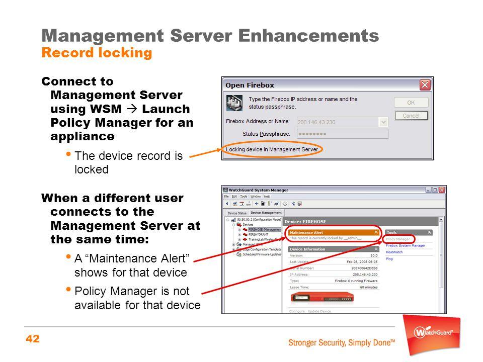 Management Server Enhancements Record locking