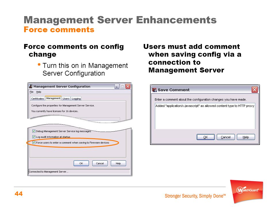 Management Server Enhancements Force comments