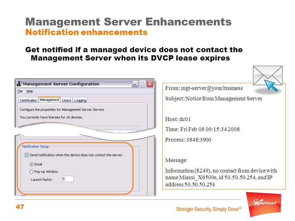 Management Server Enhancements Notification enhancements