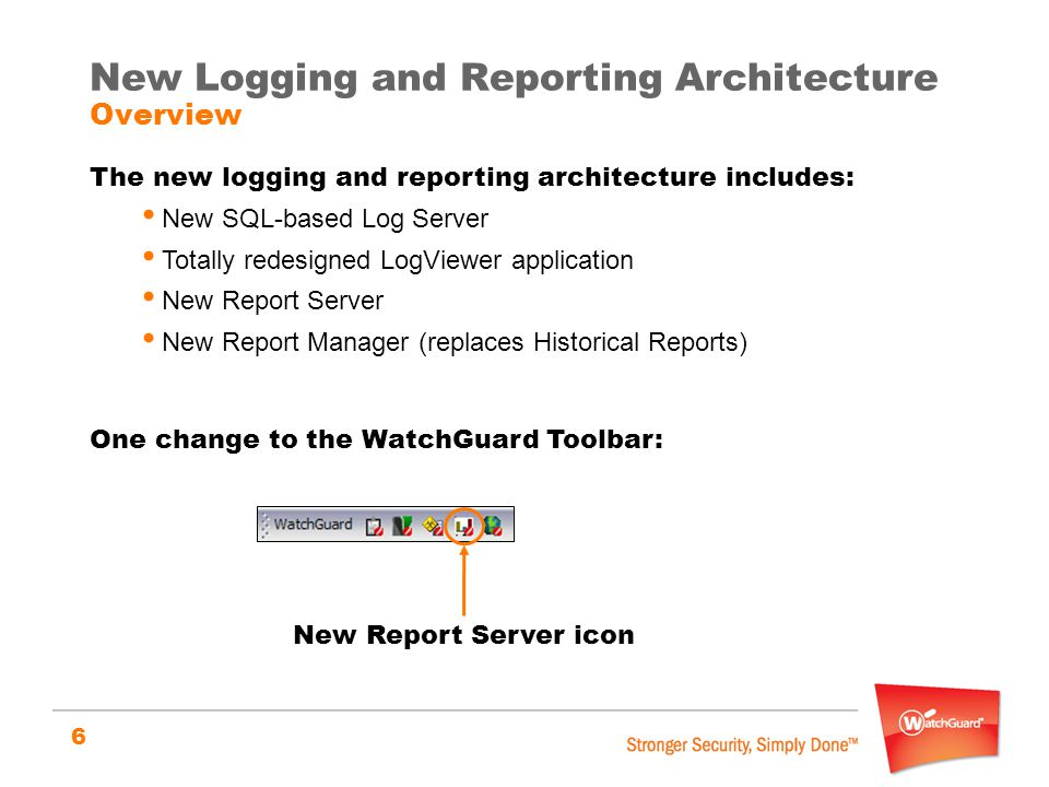 New Logging and Reporting Architecture Overview