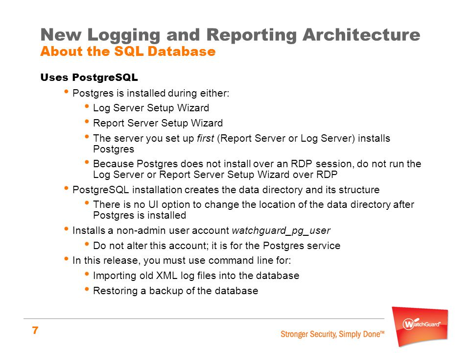 New Logging and Reporting Architecture About the SQL Database