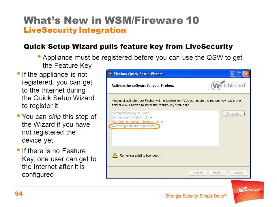 What's New in WSM/Fireware 10 LiveSecurity Integration