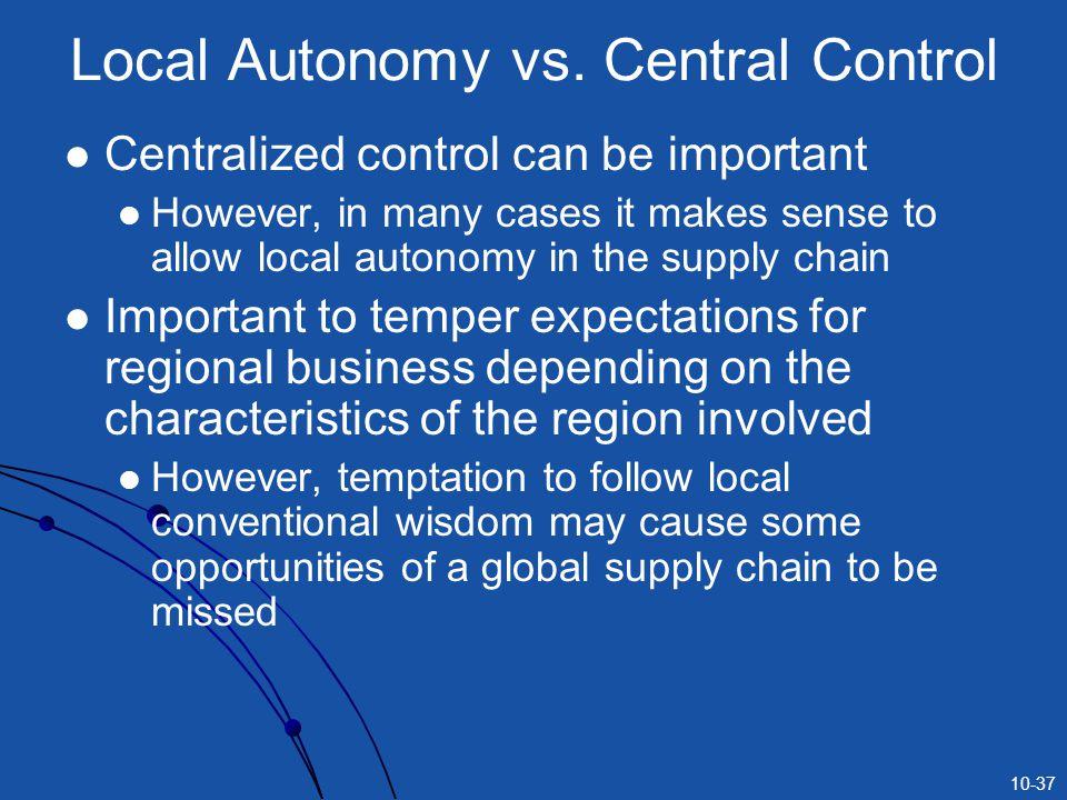 Local Autonomy vs. Central Control