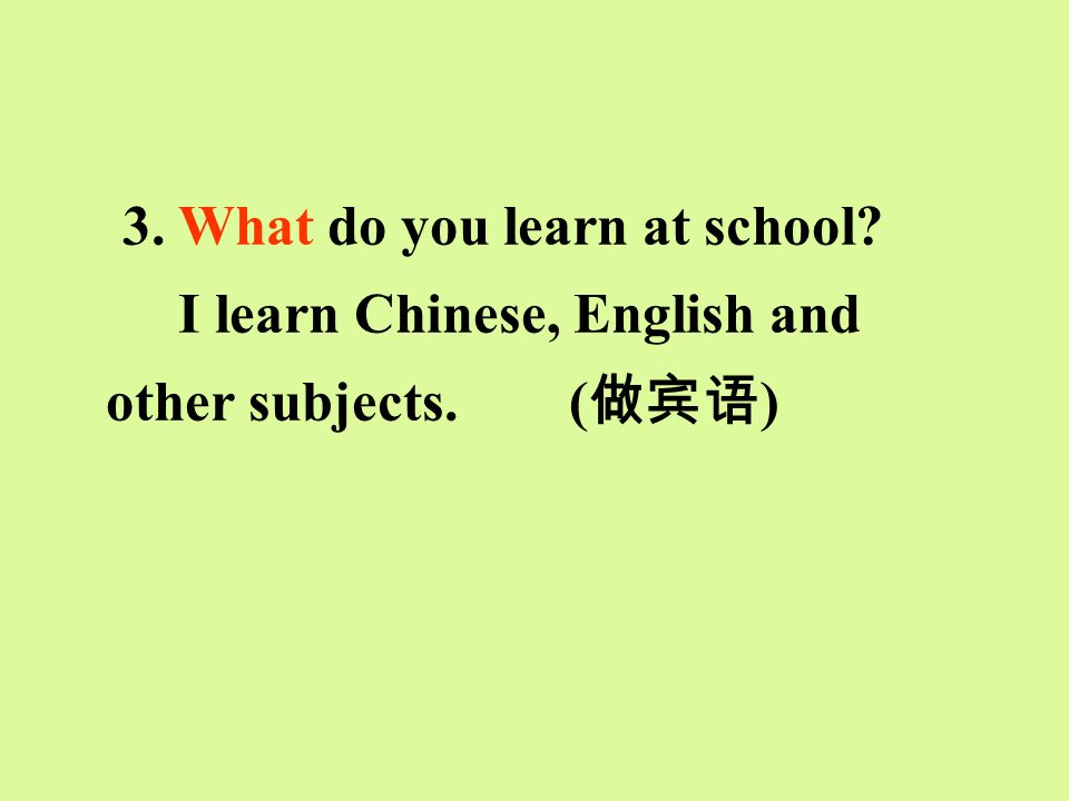 3. What do you learn at school