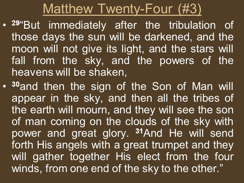 Matthew Twenty-Four (#3)