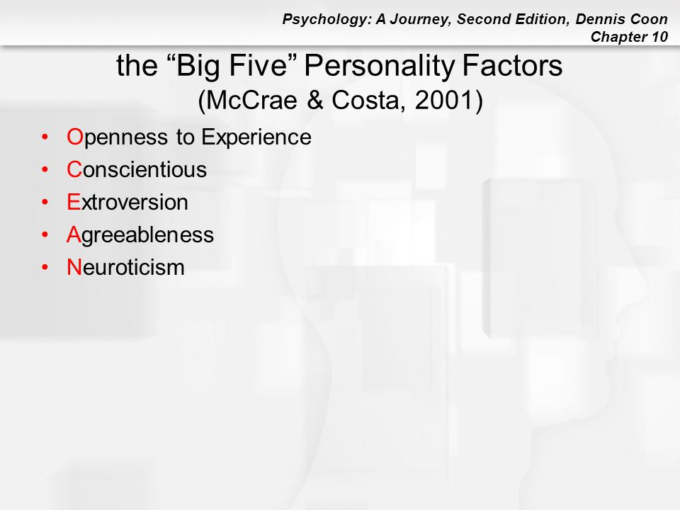 the Big Five Personality Factors (McCrae & Costa, 2001)