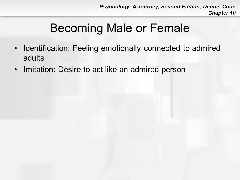 Becoming Male or Female
