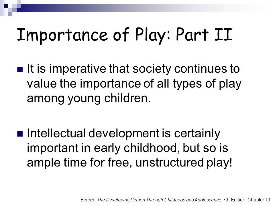 Importance of Play: Part II