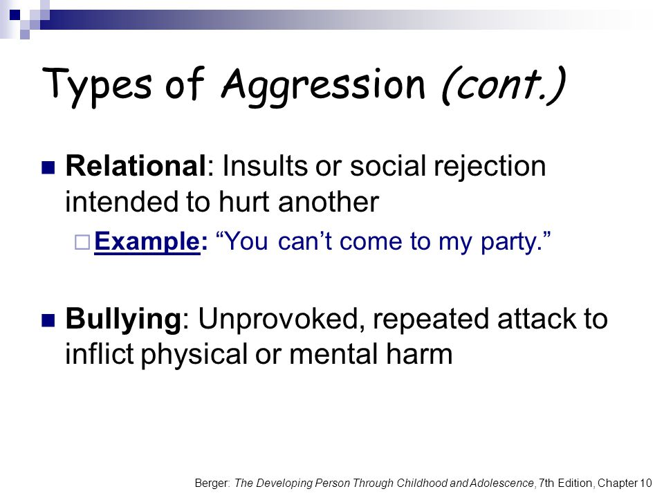 Types of Aggression (cont.)