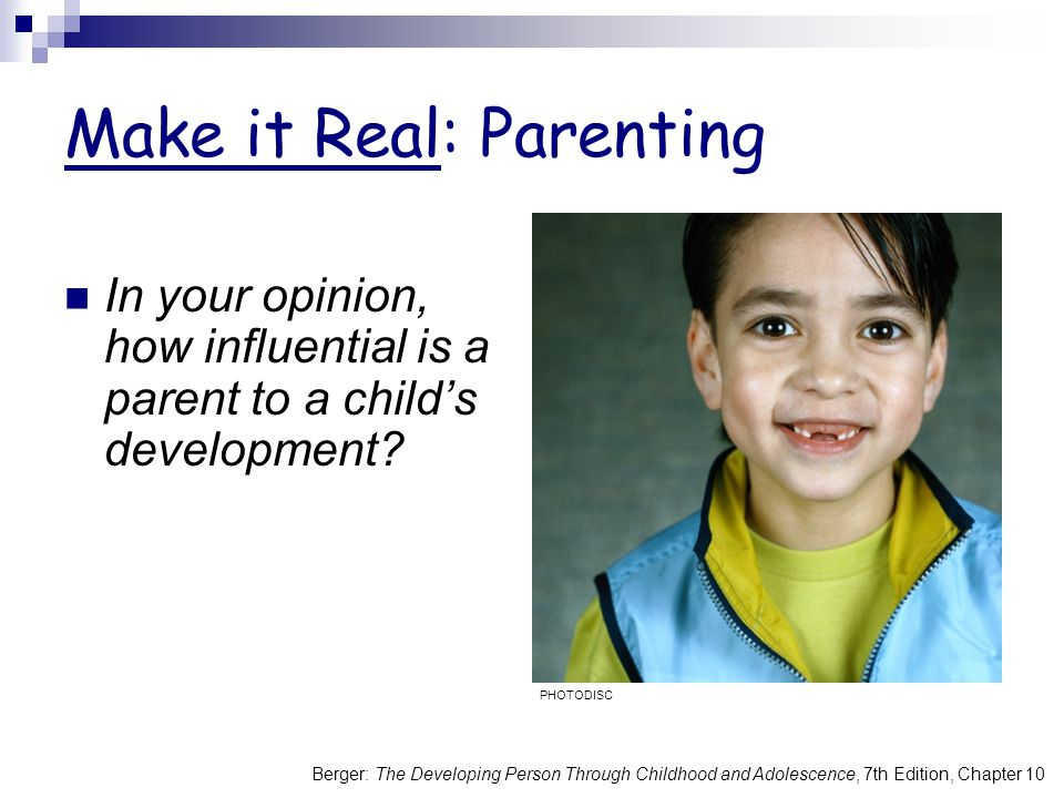 Make it Real: Parenting