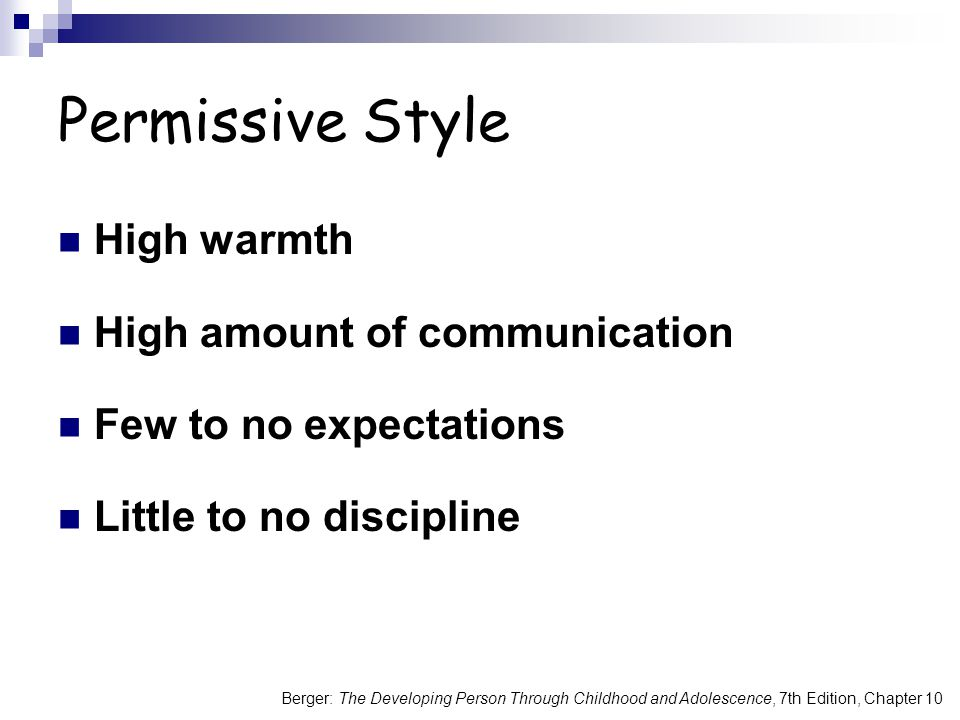 Permissive Style High warmth High amount of communication
