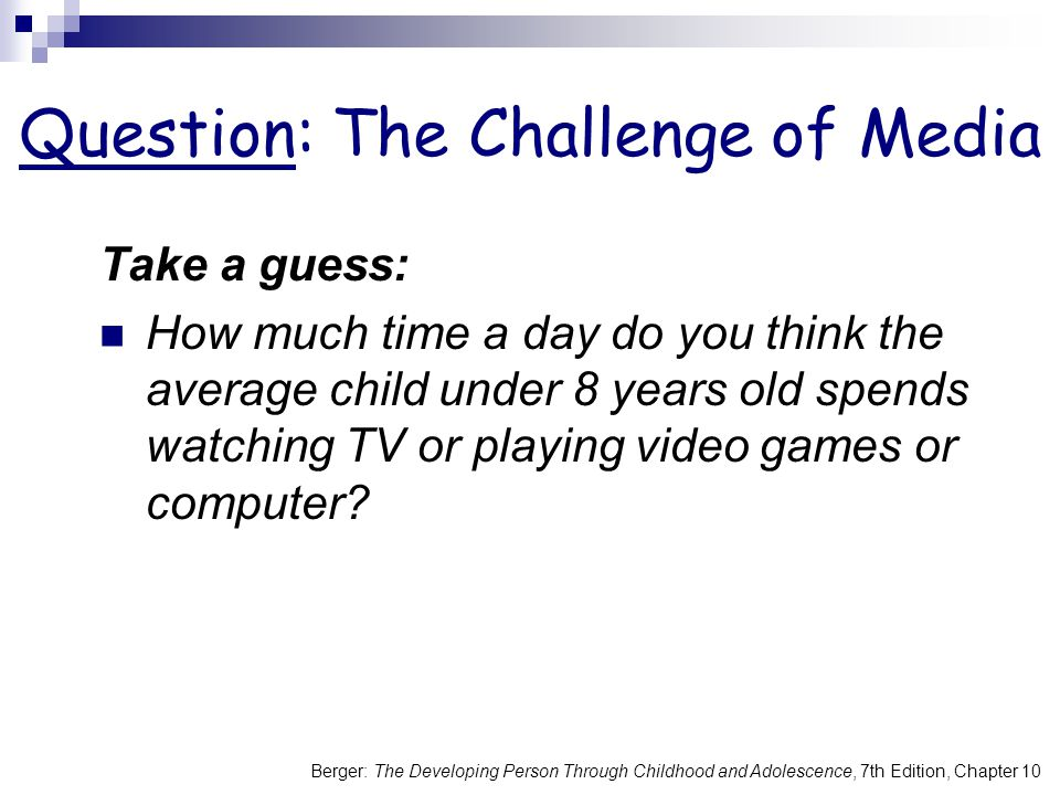 Question: The Challenge of Media