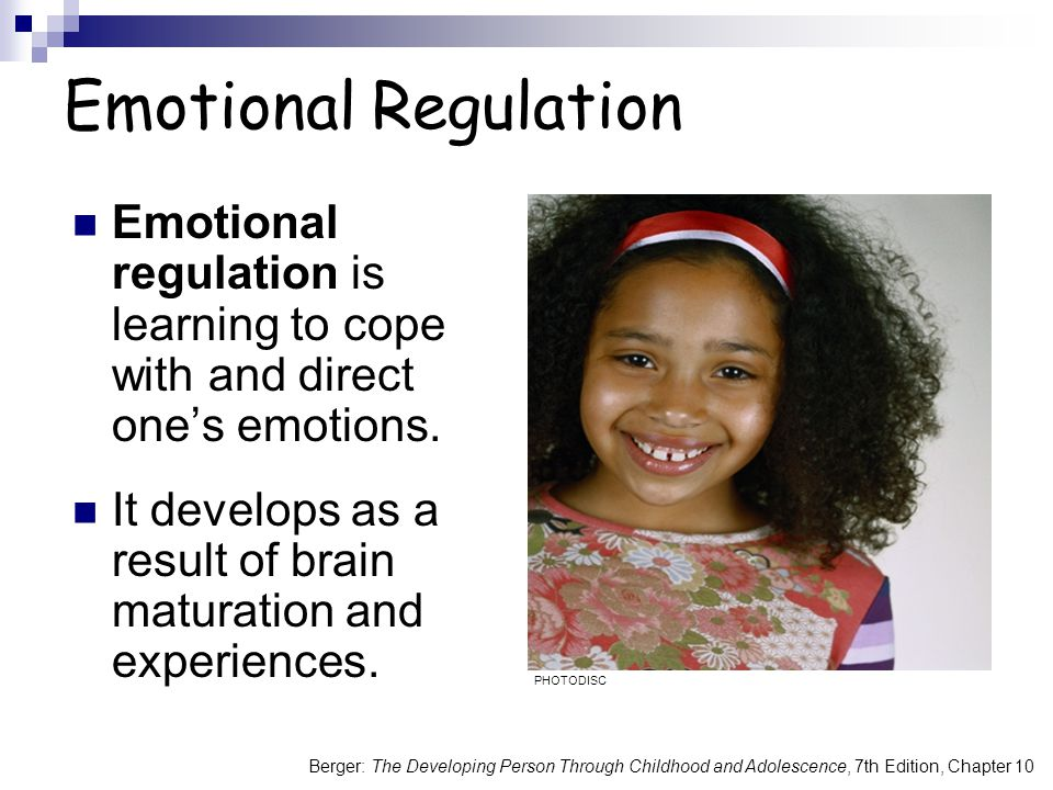 Emotional Regulation Emotional regulation is learning to cope with and direct one's emotions.