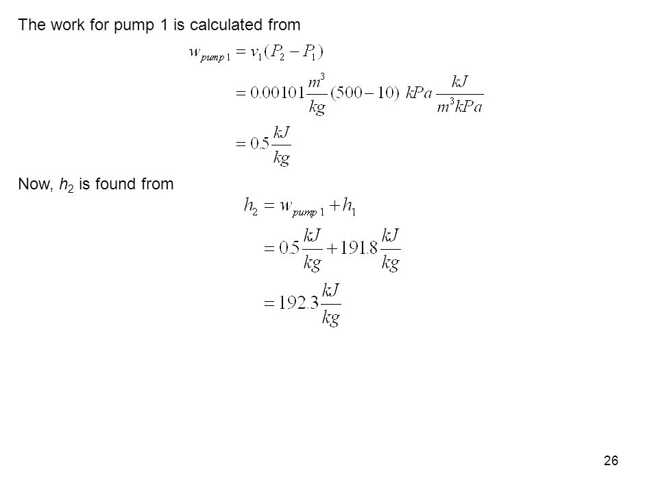 The work for pump 1 is calculated from