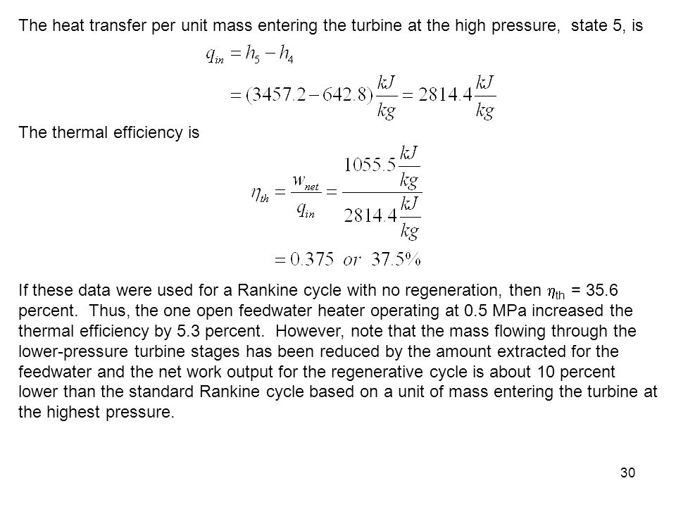 The heat transfer per unit mass entering the turbine at the high pressure, state 5, is